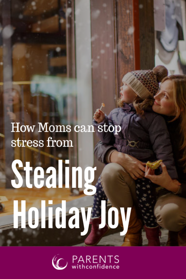 positive parent during holidays
