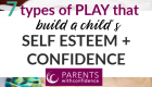 Types of play that build confidence